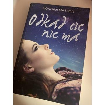 Odkąd Cię nie ma - Morgan Matson / książka