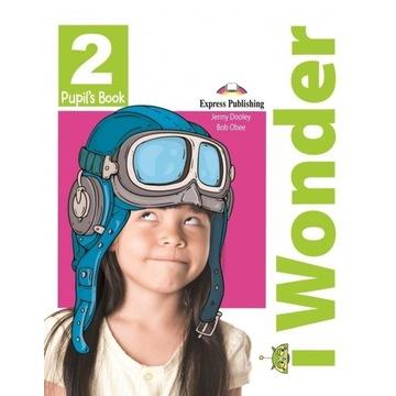 I Wonder 2 Pupils Book