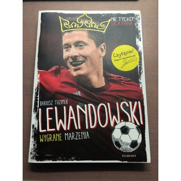 Lewandowski - wygrane marzenia