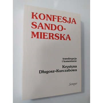 Konfesja Sandomierska (transkrypcja) - Kurczabowa