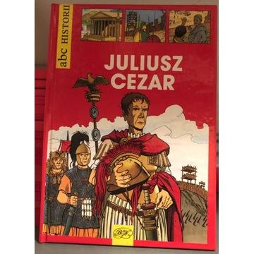 Juliusz Cezar. ABC historii