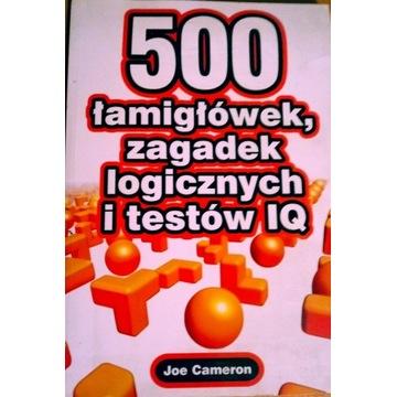 500 łamigłówek i zagadek logicznych i testów IQ