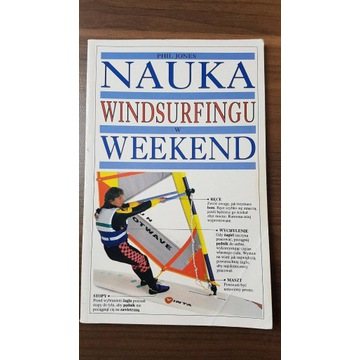 Nauka windsurfingu w weekend