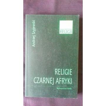 Religie Czarnej Afryki - Andrzej Szyjewski