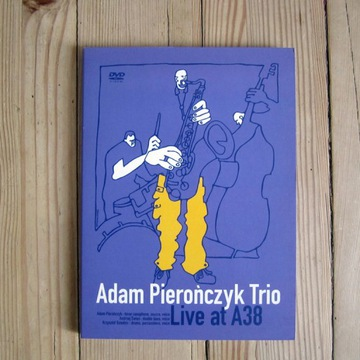 "DVD Adam Pierończyk Trio ""Live at A38"""