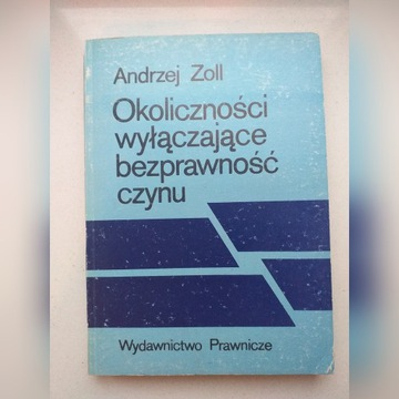 Andrzej Zoll, Okoliczności wyłączające bezprawność