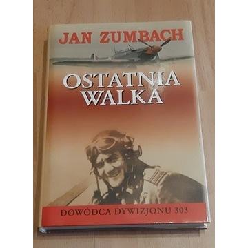 Jan Zumbach - Ostatnia Walka