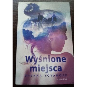 Brenna Yovanoff WYŚNIONE MIEJSCA