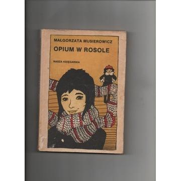 Opium w  rosole. Małgorzata Musierowicz