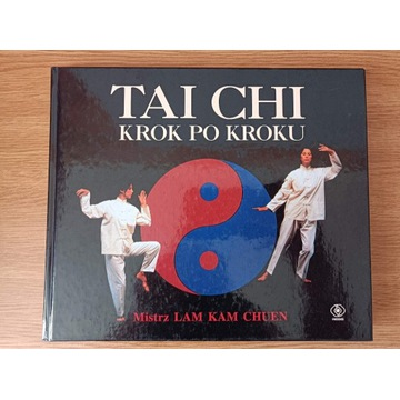 Tai Chi krok po kroku - Lam Kam Chuen