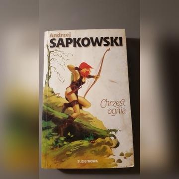 """Andrzej Sapkowski """"Chrzest Ognia"""" Wiedźmin"""