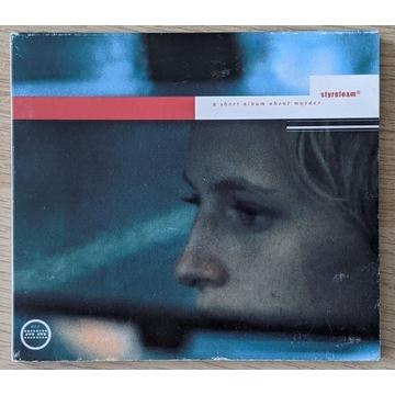 Styrofoam - A Short Album About Murder