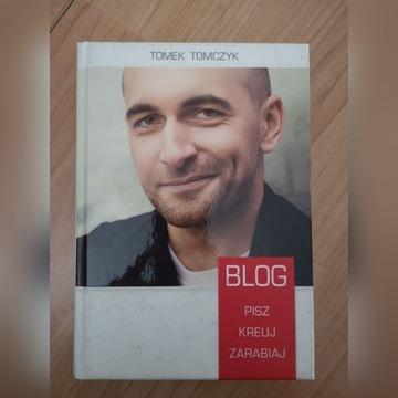 Blog Pisz Kreuj Zarabiaj - Tomek Tomczyk