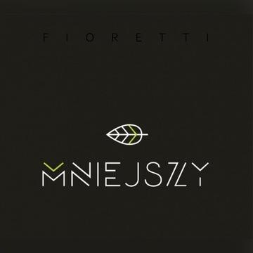 Fioretti - Mniejszy