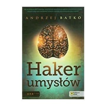 Haker umysłów Andrzej Batko