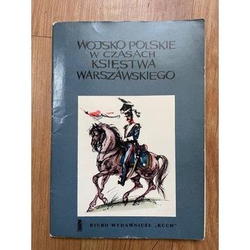 Pocztówki - Wojsko w czasach Księstwa Warszawskieg