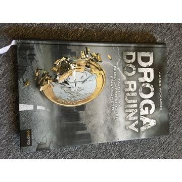 James Rickards - Droga do Ruiny