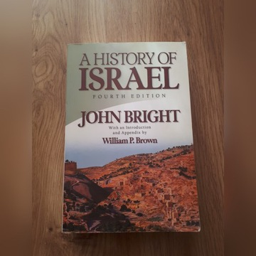 A history of Israel. John Bright