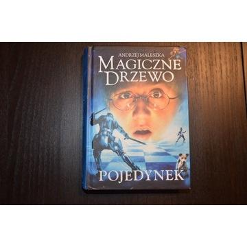 """""""Magiczne Drzewo - Pojedynek"""", A. Maleszka"""