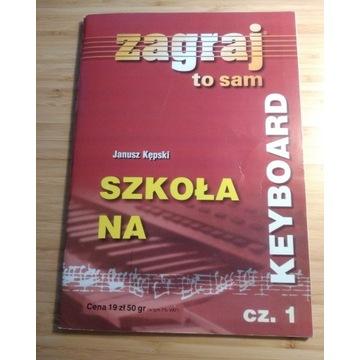 Szkoła na keyboard cz. 1 Janusz Kępski