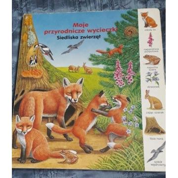 Moje przyrodnicze wycieczki -siedliska zwierząt