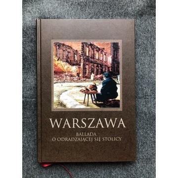Warszawa. Ballada o odradzającej się stolicy