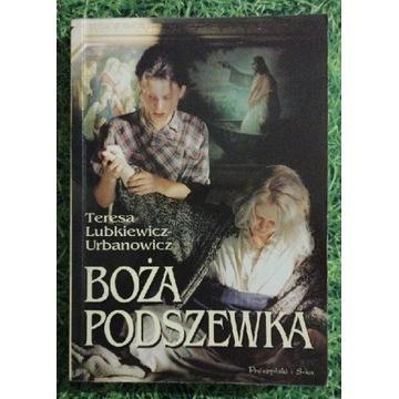 Boża podszewka Teresa Lubkiewicz - Urbanowicz