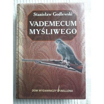 """"""" Vademcum Myśliwego """" S. Godlewski"""