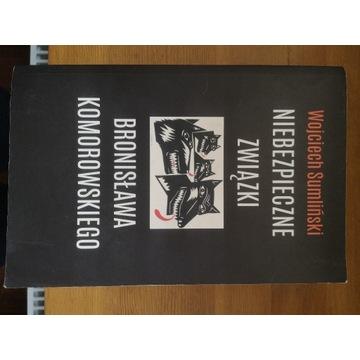 Niebezpieczne związki Bronisława Komorskiego