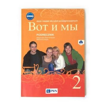 Wot i my 2 Nowa edycja Podręcznik + CD PWN