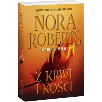 """NORA ROBERTS - """"Z KRWI I KOŚCI"""""""