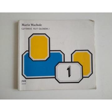 Maria Wacholc - Czytanie nut głosem I
