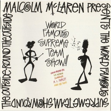 MALCOLM McLAREN Presents The World Famous Supreme