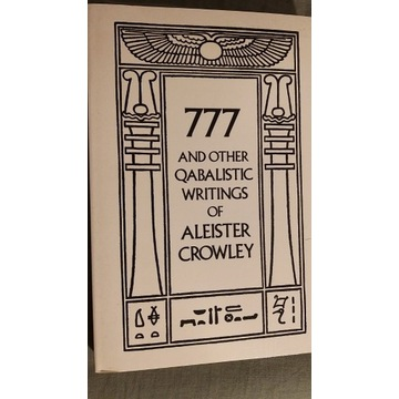 777 and Other Qabalistic Writings of A. Crowley