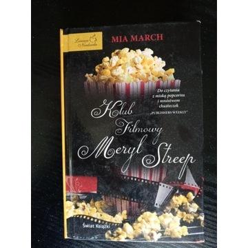 Klub filmowy Meryl Streep. Mia March.