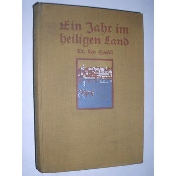 Leo Haefeli EIN JAHR IM HEILIGEN LAND (1924)