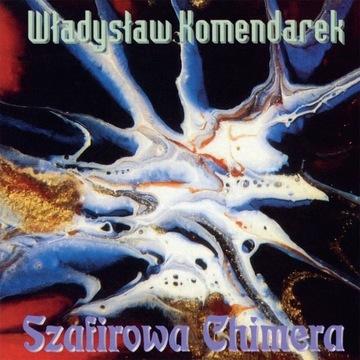 Komendarek -Szafirowa Chimera CD ostatnia FOLIA