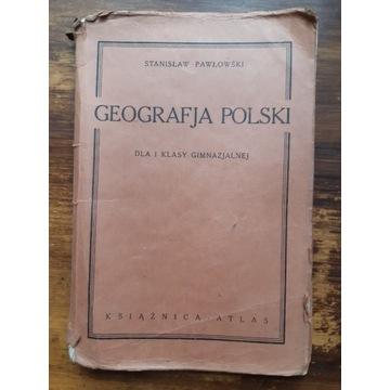 """""""GEOGRAFJA Polski"""" 1934r. Pawłowski Stanisław."""