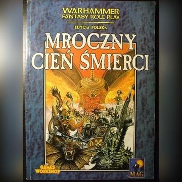 Mroczny Cień Śmierci. Warhammer Fantasy Roleplay