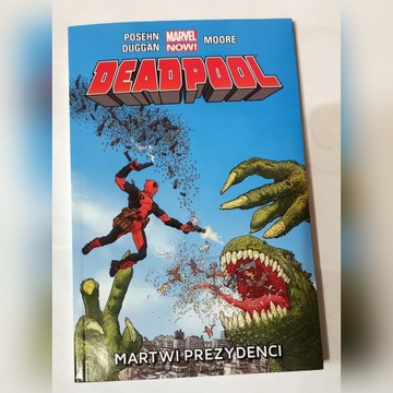 Deadpool Martwi prezydenci Tom 1 bdb