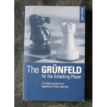 The Grunfeld for Attacking Player. Lalic