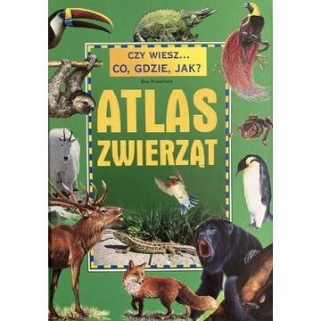 Atlas zwierząt czy wiesz co, gdzie, jak