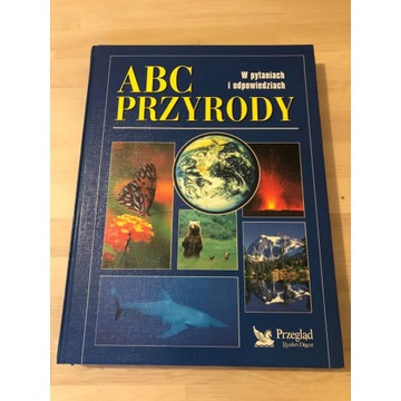 ABC przyrody w pytaniach i odpowiedziach