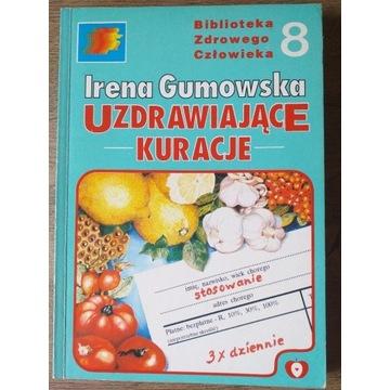 Uzdrawiające kuracje- I . Gumowska