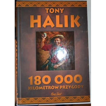 TONY HALIK. 180 000 KILOMETRÓW PRZYGODY