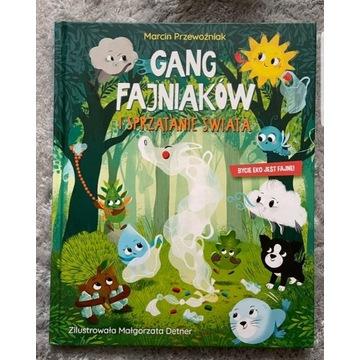 Gang Fajniaków  Sprzątanie Świata nowa książka