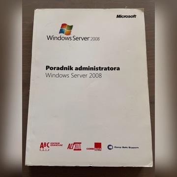 Poradnik administratora Windows Server 2008