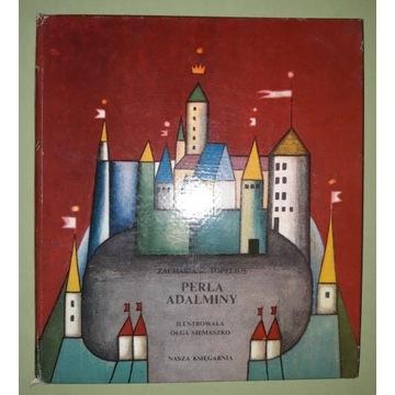 Perła Adalminy - Topelius Zachariasz, wyd. I, 1973