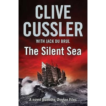 The Silent Sea: Oregon Files #7 Cussler Clive