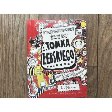 Fantastyczny świat Tomka Łebskiego L. Pichon
